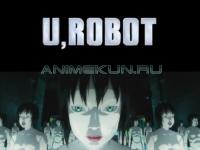 AMV - Trailer - U, Robot 720p