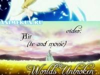 AMV - Worlds Unbroken 720p