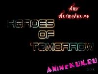 AMV - Heroes of Tomorrow 720p