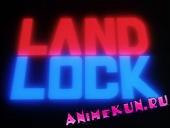 Лэндлок / Land Lock