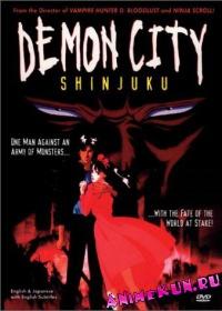 Синдзюку - город-ад / Demon City Shinjuku