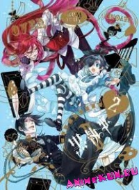 Тёмный Дворецкий II: Добро пожаловать в ФэнтомХайв OVA-2