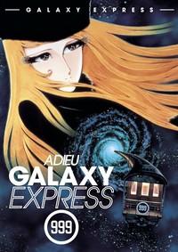 Adieu Galaxy Express 999/Прощай, Галактический экспресс 999: Терминал Андромеды