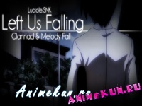 AMV - Left Us Falling 720p