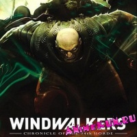 Windwalkers: Chronicles of the 34th Horde