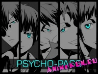 Psycho-pass (Nothing`s Carved In Stone - Out of Control)